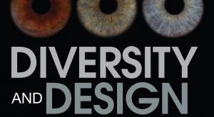 Diversity and Design: Understanding Hidden Consquences